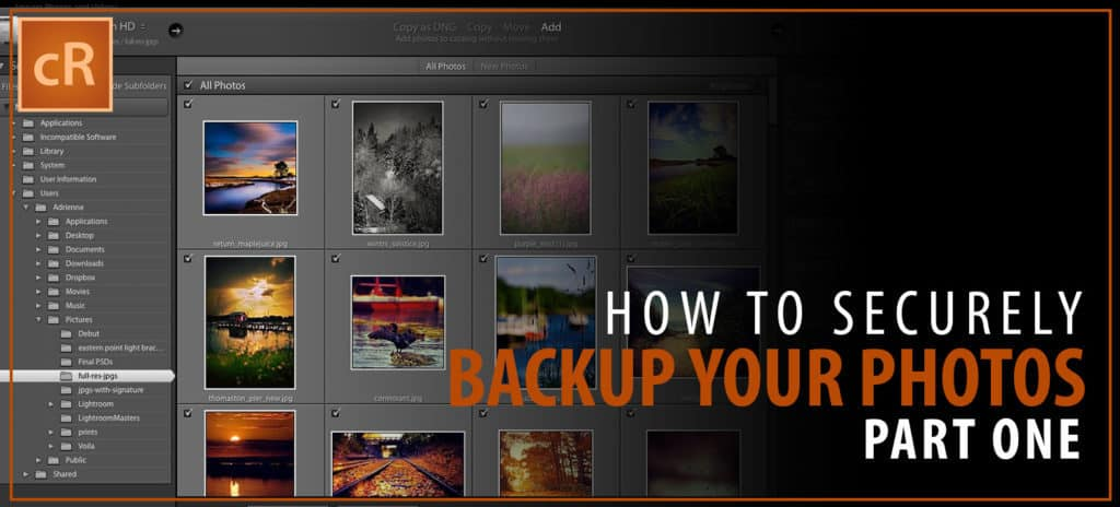 Complete Guide to Backing up Your Landscape Photos Securely: Part Two
