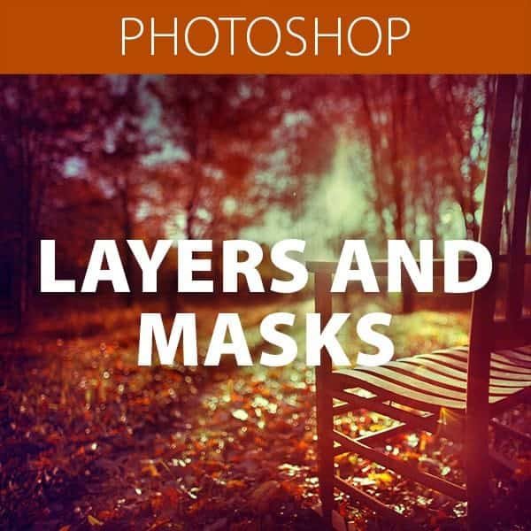 Layers, Masks & Smart Objects