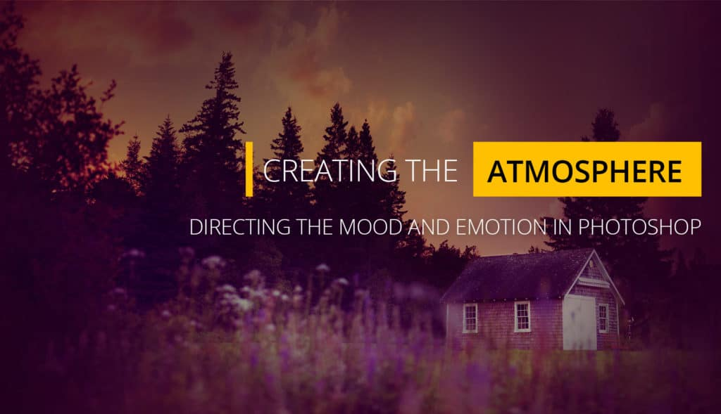 Photoshop: Creating the Atmosphere