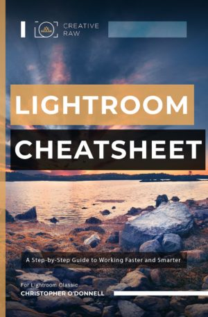 Lightroom Cheatsheet ebook - CreativeRAW