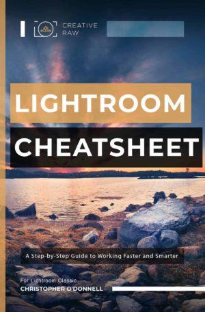 Lightroom Cheatsheet ebook - CreativeRAW