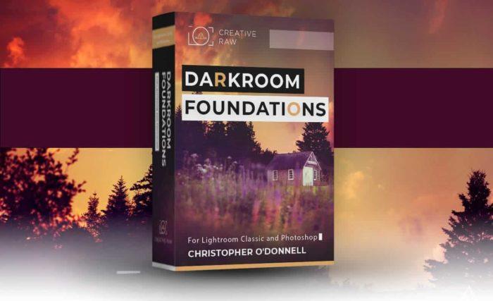 Darkroom Foundations - CreativeRAW